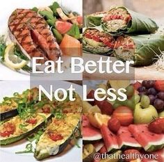 Eating less= starvation/ill heath/muscle loss. Eating more of the right foods= muscle growth/fat loss/better health/more energy & happiness.