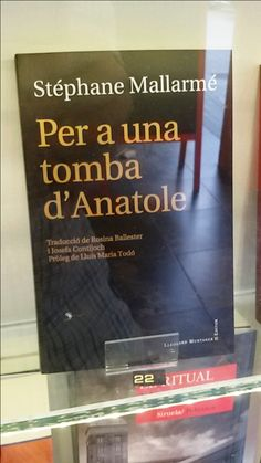 """Per a una tomba d'Anatole"" de Stéphane Mallarmé. Lleonard Muntaner."