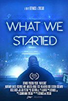What We Started (2017) Free HD Movies Download