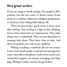 Hire great writers! | from Rework, by Jason Fried and David Heinemeier Hansson | Great advice for nonprofits as well as businesses!