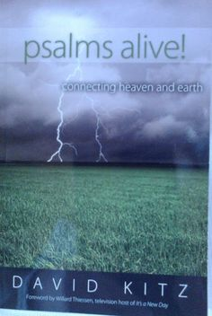 By His Grace: JennyEBurr .Sharing This Gift of Grace and Writing: Book Spotlight: Psalms Alive! God's Grace, Heaven On Earth, Psalms, Spotlight, Writing, Gift, Books, Libros, Book
