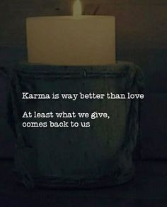 Karma is way better than love.. via (https://ift.tt/2JlC4qq)