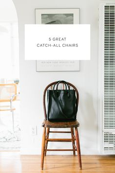 5 great catch-all chairs for your home.