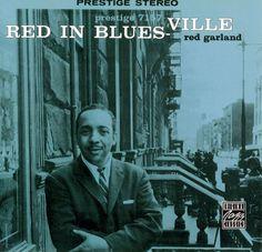 Red Garland - 1959 - Red In Blues-Ville (Prestige)