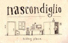 Learning Italian Language ~ Nascondiglio (Hiding place) IFHN