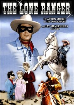 Hi-ho, Silver! Away! Clayton Moore/The Lone Ranger & his horse,Silver.  And Tonto with his Scout.  Remember listening to the program on the radio when I was a little girl eons ago.