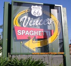LEGENDARY VINCE'S SPAGHETTI in Rancho Cucamonga on historic Route 66
