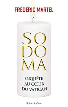 Sodoma by Frédéric Martel - Books Search Engine Libros Online Pdf, Vatican, Still Love You, Ebook Pdf, Free Ebooks, How To Fall Asleep, Stuff To Do, Good Books, Free Download