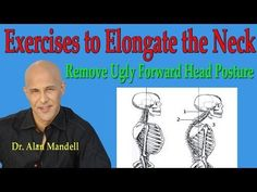 Exercises that Elongate the Neck to Remove Ugly Forward Head Posture - Dr Mandell Shoulder Pain Relief, Neck Pain Relief, Neck And Shoulder Pain, Neck And Back Pain, Posture Fix, Bad Posture, Neck Hump, Postural, Posture Exercises