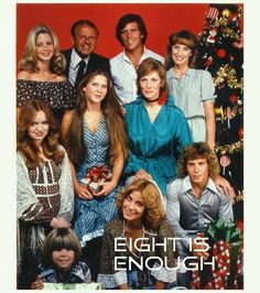 Eight is Enough... Diana Hyland, the actress playing the original mom on the show, was dating John Travolta, 15 years her junior at the time. Hyland died after only 4 episodes. In the pilot, the role of oldest son David was played by Mark Hamill