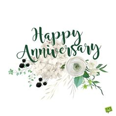 Happy Anniversary quote on image with illustration of flowers. Happy Anniversary Lettering, Anniversary Message For Boyfriend, Happy Wedding Anniversary Quotes, Anniversary Quotes For Parents, Happy Wedding Anniversary Wishes, Happy Anniversary Cakes, Anniversary Greetings, Anniversary Funny, Wedding Aniversary