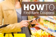 8 Ways to Find Rare Coupons