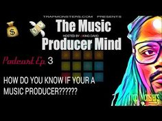 [Podcast Topic] HOW DO YOU KNOW IF YOUR A MUSIC PRODUCER??????  (Trap Mo...