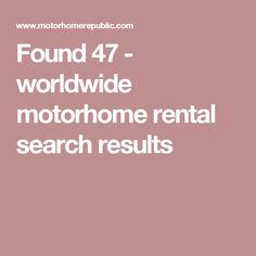Found 47 - worldwide motorhome rental search results