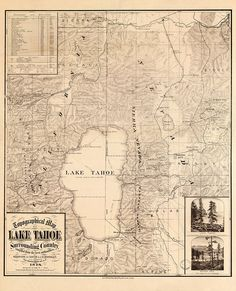 Map of Lake Tahoe, California and Nevada.   Includes views: Lake Tahoe and Donner Lake.  Vintage topographical reproduction map.  1874