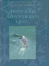 """""""Berre ikkje brøyteplogen kjem"""" av Arnfinn Kolerud Lund, Cover, Books, Art, Art Background, Libros, Book, Kunst, Gcse Art"""