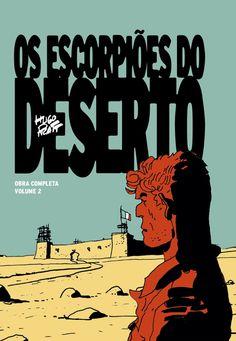 Os Escorpiões do Deserto - Obra completa Vol. 2 de Hugo Pratt. Lançamento banda desenhada por Ala dos Livros em português, outubro 2020. #bandadesenhada #escorpioesdodeserto #bdleakspt