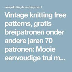 Vintage knitting free patterns, gratis breipatronen onder andere jaren 70 patronen: Mooie eenvoudige trui makkelijk te breien trui