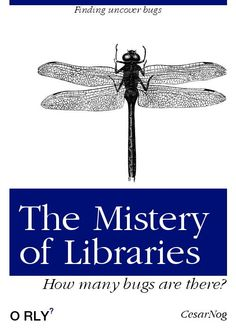 Finding uncover bugs The Mistery of Libraries How many bugs are there? Lana Lang, Computer Memes, Computer Science, Programming Humor, George Santayana, Tech Humor, Funny Memes, Jokes, Computer Network