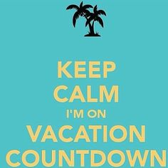 Vacation Time Quotes, Vacation Meme, Vacation Countdown, Girls Vacation, Vacation Deals, Beach Quotes, Summer Quotes, Keep Calm Quotes, Work Humor