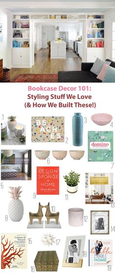 Bookcase Decor 101: Styling Stuff We Love (And How We Made These Built-Ins Between Our Living Room & Kitchen)
