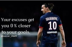 Zlatan Ibrahimovic Now Into To Make Man Utd Move - Sportsvibe Ronaldo Real Madrid, Real Madrid Football, Motivational Soccer Quotes, Football Quotes, Sport Quotes, Inspirational Quotes, Neymar, Messi, Football Motivation