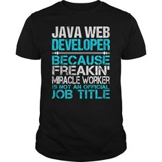 Awesome Tee For Java Web Developer T-Shirts, Hoodies. VIEW DETAIL ==►…