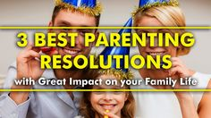 Parenting Tips | 3 Best Parenting Resolutions For The New Year   #parenting #tips #hacks #parentingtips #parentinghacks #resolution #newyear #newyearresolution
