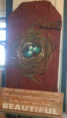 Nest on salvaged door