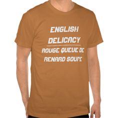 English Delicacy T-shirt