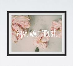 ♥Seeds of Faith♥  Pray. Wait. Trust  BUY 3 Get 1 FREE! Use code: B3G1F INSTANT DOWNLOAD Bible Verse Print by SeedsofFaithDesigns on Etsy