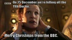 The BBC loves you... I swear. My favorite time of the year, and for once I'm not looking forward to Christmas, at all.