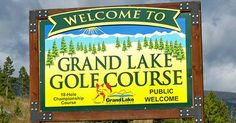 Welcome to Grand Lake Golf Course