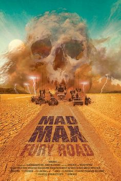 Mad Max - Fury Road alternative movie poster by Ollie Boyd Best Movie Posters, Cinema Posters, Movie Poster Art, Poster S, Cool Posters, Mad Max Poster, Mad Max Fury Road, Great Films, Good Movies