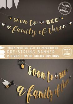 soon to BEE a family of three banner, with bee and beehive, bee theme Baby Shower banner, glitter party decorations - Craft - Baby Shower Ideas Fotos Baby Shower, Baby Shower Fun, Baby Shower Parties, Baby Shower Banners, Bee Baby Showers, Baby Shower Themes Neutral, Themed Baby Showers, Gender Neutral, Adoption Baby Shower