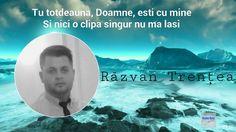 Razvan Trentea - Tu totdeauna Doamne