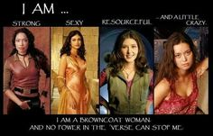 No power in the 'verse. - The Ladies of his shows are one of the many reasons Joss Whedon is so awesome - Firefly Joss Whedon, Ella Enchanted, Spark People, Never Stop Dreaming, Just She, Nerd Love, Geek Girls, Best Tv, Movie Tv