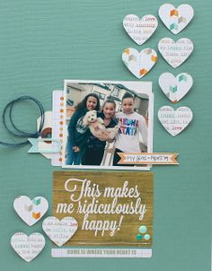 """Based on a Chic Tags sketch challenge using the """"Happy Place"""" collection. - Scrapbook.com - Punch hearts and stitch only in the center to let the sides lift up."""