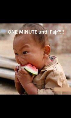 One minute until Fajr?!!! That's how I feel in Ramadan :))