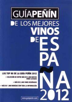 Título: Guía Peñin de los mejores vinos de  / Autor: Peñin, Jose / Ubicación: FCCTP – Gastronomía – Tercer piso / Código:  G/ES/ 663.2 P43 2012