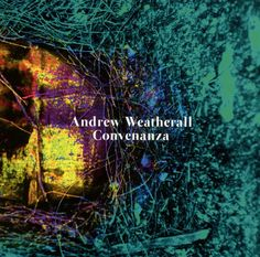 Convenanza by Andrew Weatherall: Amazon.co.uk: Music