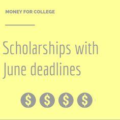 Scholarships with June 2015 deadlines