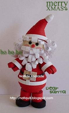 Santa Claus by Nati  http://natiquill.blogspot.com/2009/10/natal.html
