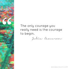 {quote} c/o Julia Cameron Julia Cameron, Creativity Quotes, You Really, Inspirational Quotes, Thoughts, Creative, Journey, Art, Life Coach Quotes