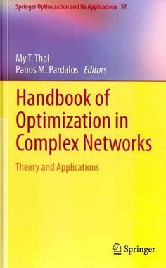 Handbook of Optimization in Complex Networks: Theory and Applications