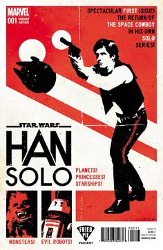 Star Wars: Han Solo Publisher: Release Date: Cover Artist: David Aja Available at Fried Pie Comic Shops Han Solo And Chewbacca, Han And Leia, Star Wars Han Solo, Star Wars Poster, Star Wars Art, Star Wars Games, Star Wars Comics, Geek Art, Comic Covers