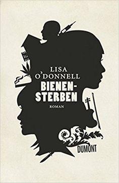 Bienensterben: Roman: Amazon.de: Lisa O'Donnell, Stefanie Jacobs: Bücher
