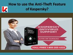 In this presentation learn, how to Use the Anti-Theft Feature of Kaspersky? If you have any issue regarding your Kaspersky antivirus software so feel free to contact our Kaspersky experts is here to resolve your issue. Dial our Kaspersky support Cana. Being Used, Presentation, Canada, Feelings