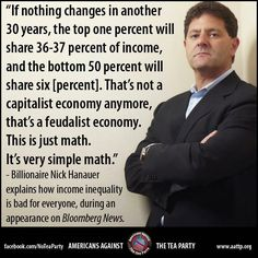 Nick Hanauer totally nails it -- the current level of income inequality is NOT sustainable.