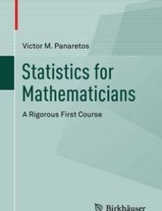Statistics for Mathematicians free download by Victor M. Panaretos ISBN: 9783319283395 with BooksBob. Fast and free eBooks download.  The post Statistics for Mathematicians Free Download appeared first on Booksbob.com.